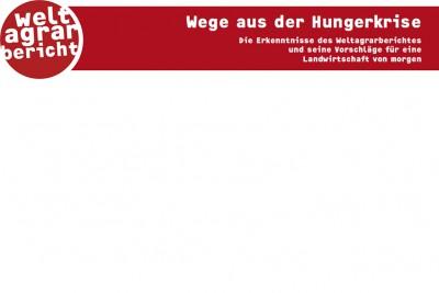 Quelle Homepage Weltagrarbericht